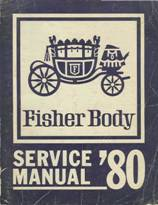 1980 Fisher Body Service Manual