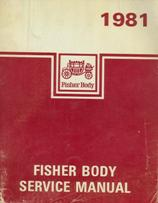 1981 Fisher Body Service Manual